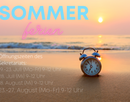 Öffnungszeiten in den Sommerferien
